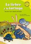La liebre y la tortuga: Versión de la fábula de Esopo