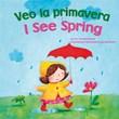 Veo la primavera / I See Spring