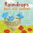 Raindrops Fall All Around