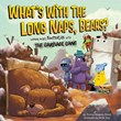 What's with the Long Naps, Bears?: Learning About Hibernation with the Garbage Gang