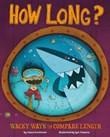 How Long?: Wacky Ways to Compare Length