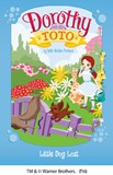 Dorothy and Toto Little Dog Lost