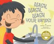 Wash, Wash, Wash Your Hands!
