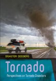 Tornado: Perspectives on Tornado Disasters