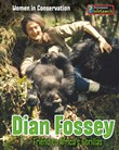 Dian Fossey: Friend to Africa's Gorillas