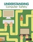 Understanding Computer Safety