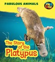 The Story of the Platypus