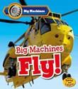 Big Machines Fly!