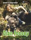 Dian Fossey: Friend to Africa's Gorillas