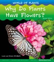 Why Do Plants Have Flowers?