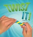 Twist It!