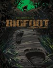Encountering Bigfoot: Eyewitness Accounts