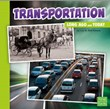 Transportation Long Ago and Today