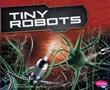 Tiny Robots