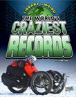 The World's Craziest Records