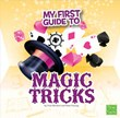 My First Guide to Magic Tricks