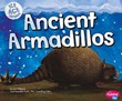 Ancient Armadillos