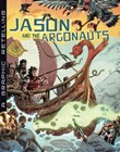 Jason and the Argonauts: A Graphic Retelling