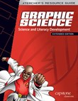 Max Axiom Graphic Science Teacher's Resource Guide Extended Edition: Science and Literacy Development
