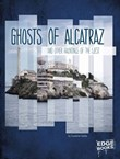 Ghosts of Alcatraz and Other Hauntings of the West
