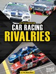 Outrageous Car Racing Rivalries