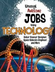 Unusual and Awesome Jobs Using Technology: Roller Coaster Designer, Space Robotics Engineer, and More