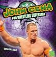 John Cena: Pro Wrestling Superstar