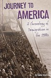 Journey to America: A Chronology of Immigration in the 1900s