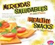 Meriendas saludables en MiPlato/Healthy Snacks on MyPlate