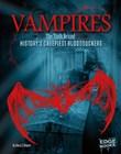 Vampires: The Truth Behind History's Creepiest Bloodsuckers