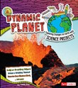 Dynamic Planet: Exploring Changes on Earth with Science Projects