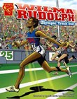 Wilma Rudolph: Olympic Track Star