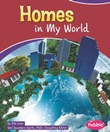Homes in My World