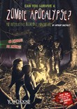 Can You Survive a Zombie Apocalypse?: An Interactive Doomsday Adventure