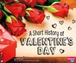 A Short History of Valentine's Day