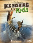 Ice Fishing for Kids