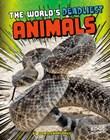 The World's Deadliest Animals
