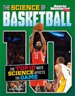 The Science of Basketball: The Top Ten Ways Science Affects the Game