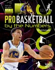Pro Basketball by the Numbers