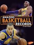 Amazing Basketball Records