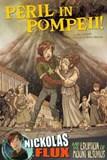 Peril in Pompeii!: Nickolas Flux and the Eruption of Mount Vesuvius