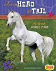 From Head to Tail: All About Horse Care