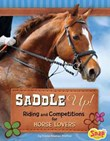 Saddle Up!: Riding and Competitions for Horse Lovers