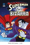 Superman vs. Bizarro