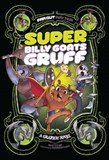 Super Billy Goats Gruff: A Graphic Novel