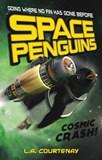 Space Penguins Cosmic Crash!