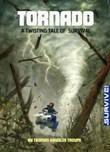 Tornado: A Twisting Tale of Survival