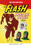 The Flash Races the Rogues