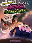 Maximum Horsepower!: A Monster Truck Myth