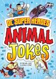 DC Super Heroes Animal Jokes